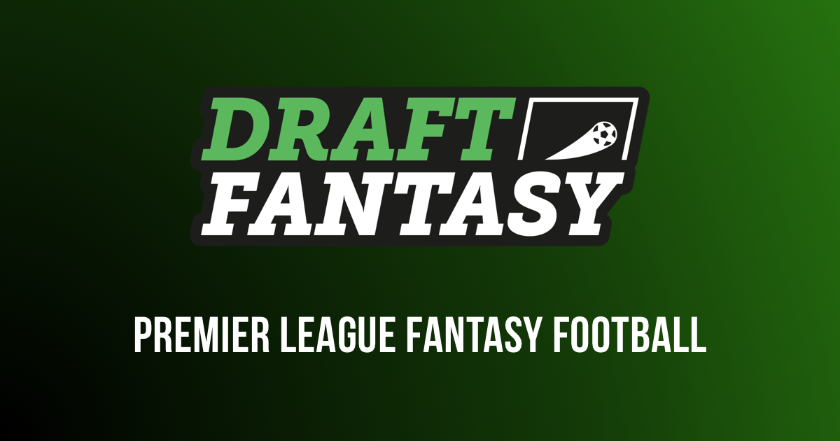 Draft Fantasy Football - Premier League Fantasy Football